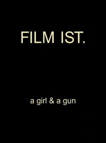 Film Is a Girl & a Gun