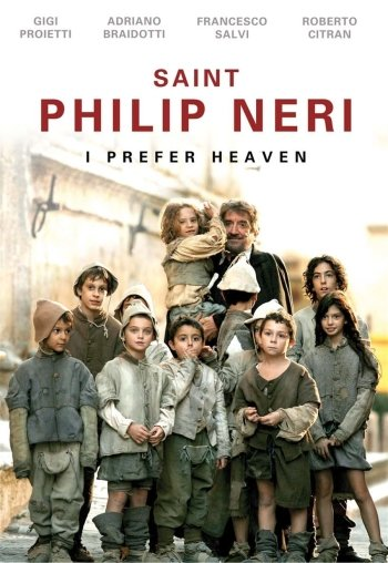 Saint Philip Neri I Prefer Heaven