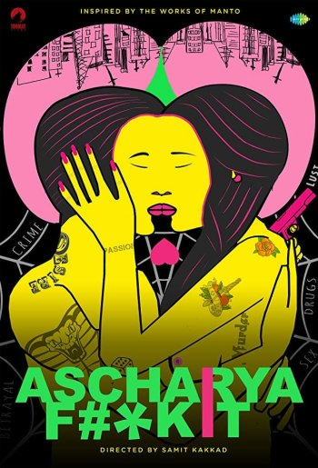 Ascharya Fuck It