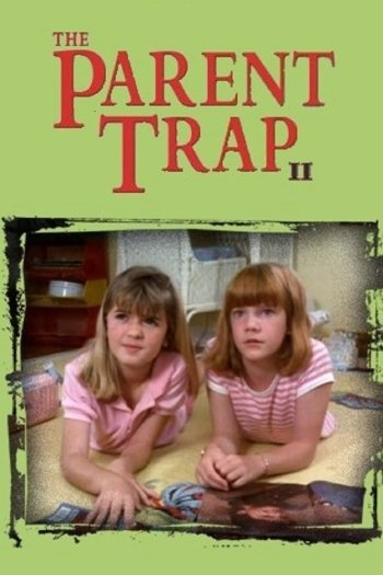 The Parent Trap II