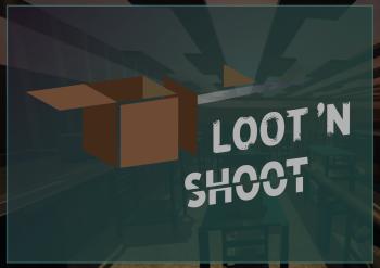 Loot'N Shoot