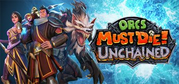 Orcs Must Die! Unchained - Open Beta