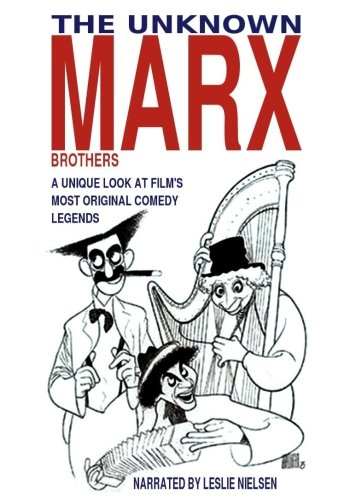The Unknown Marx Brothers