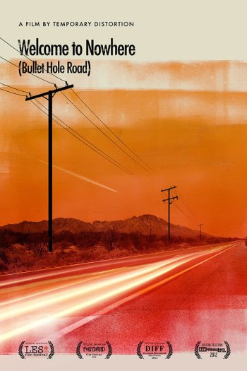 Welcome to Nowhere (Bullet Hole Road)