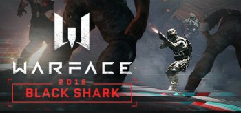 Warface 2016: Black Shark