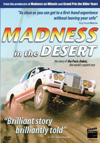 Madness in the Desert: The Paris to Dakar Story