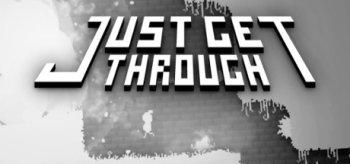 Just Get Through