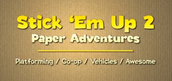 Stick 'Em Up 2: Paper Adventures