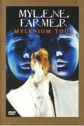 Mylène Farmer: Mylenium Tour