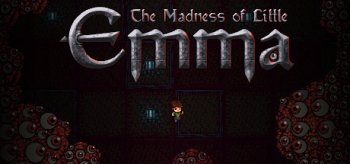 The Madness of Little Emma