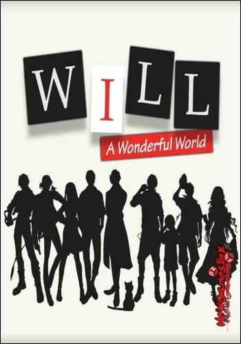 WILL: A Wonderful World / WILL:美好世界