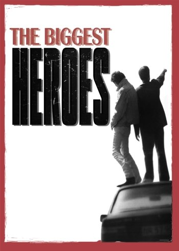The Biggest Heroes