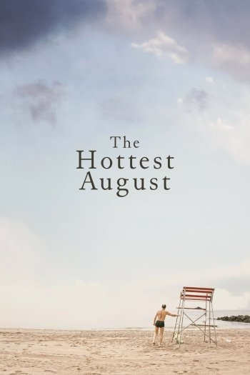 The Hottest August