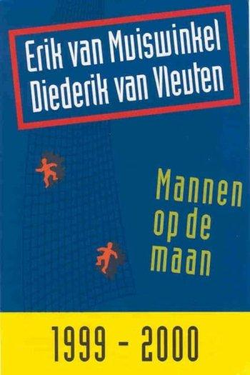 Van Muiswinkel & Van Vleuten: Mannen op de maan