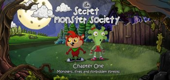 The Secret Monster Society - Chapter 1:  Monsters, Fires and Forbidden Forests