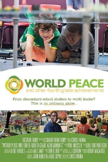 World Peace and Other 4th Grade Achievements