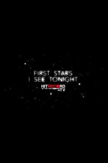 First Stars I See Tonight