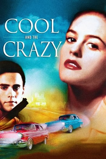 Cool and the Crazy