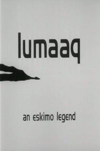 Lumaaq: An Eskimo Legend