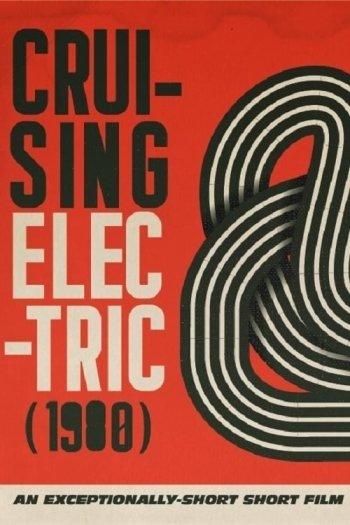Cruising Electric (1980)