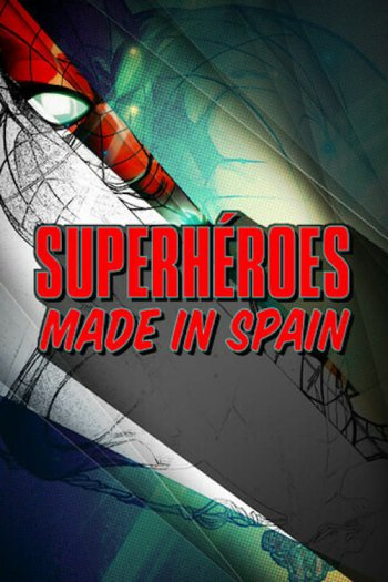 Superhéroes made in Spain