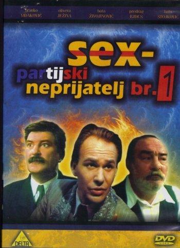 Sex - Party's Enemy No. 1