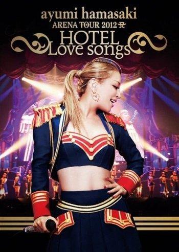 Ayumi Hamasaki Arena Tour 2012 A: Hotel Love Songs