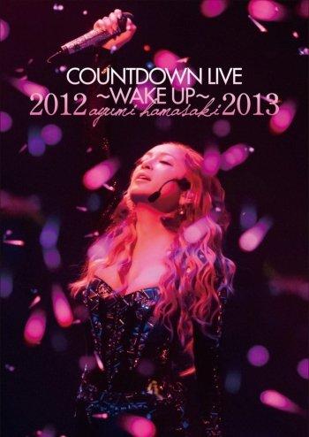 Ayumi Hamasaki Countdown Live 2012-2013 A: Wake Up