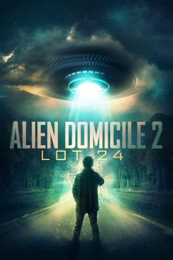Alien Domicile 2: Lot 24