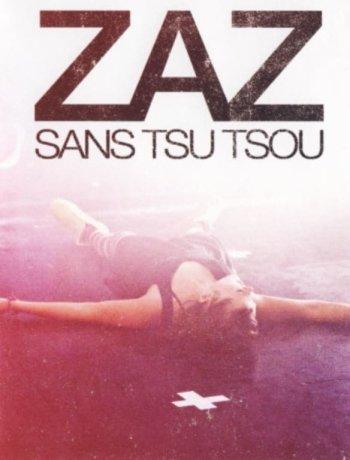 ZAZ - Live Tour: Sans Tsu Tsou