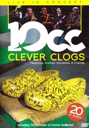 10cc - Clever Clogs. Live in Concert