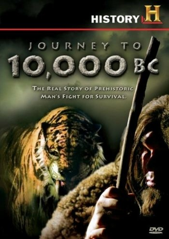 Journey to 10,000 BC