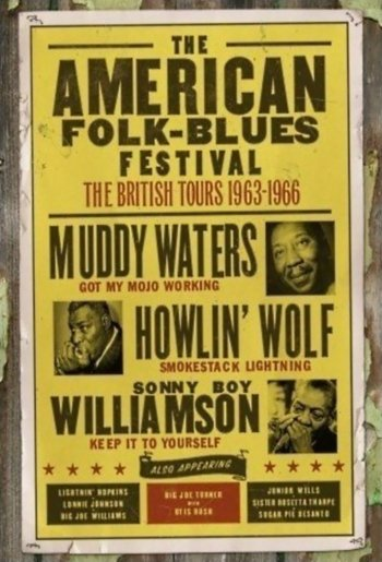 The American Folk Blues Festival: The British Tours 1963-1966