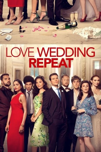 Love Wedding Repeat