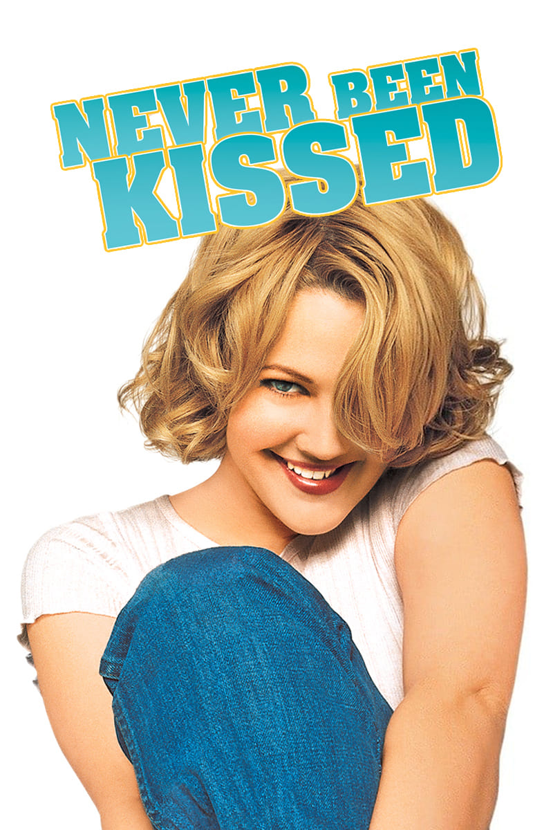 Never Been Kissed (1999).