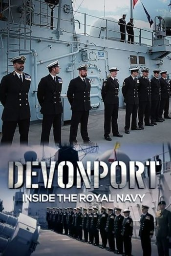 Devonport: Inside the Royal Navy