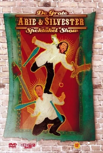 Arie & Silvester - The big spectacle show