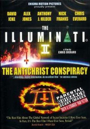 The Illuminati II: The Antichrist Conspiracy