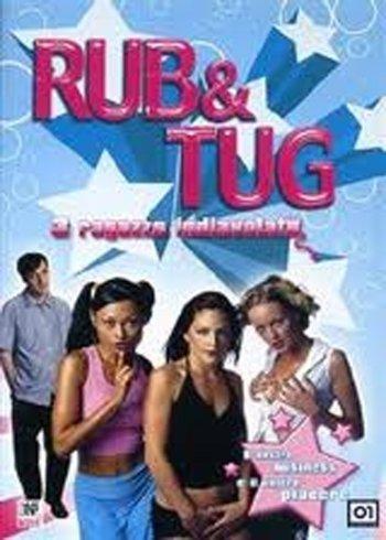Rub and Tug