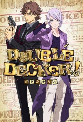 Double Decker! Doug & Kirill