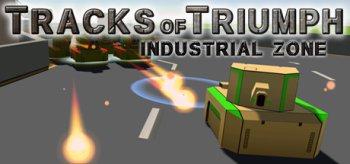 Tracks of Triumph: Industrial Zone