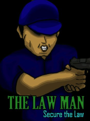 The Law Man: Secure the Law