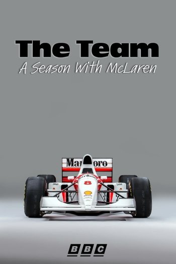 The Team: A Season With McLaren