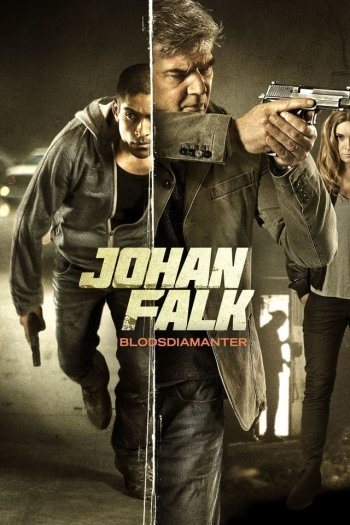 Johan Falk 15: Blodsdiamanter