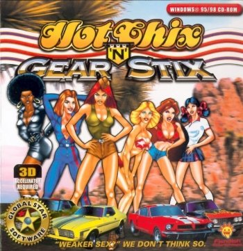 Hot Chix 'n' Gear Stix