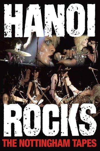 Hanoi Rocks: The Nottingham Tapes