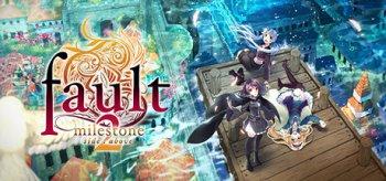 fault - milestone two side:above