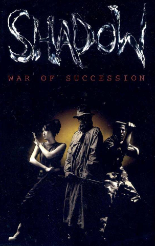 Shadow: War of Succession