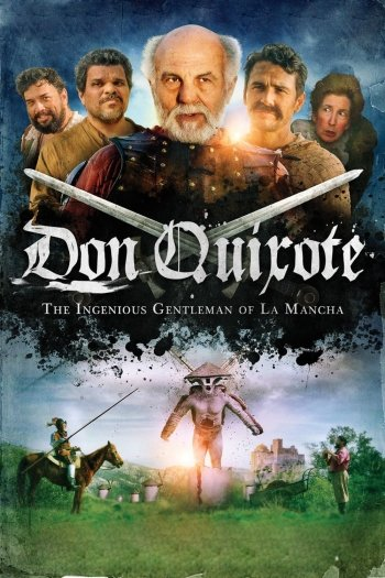 Don Quixote: The Ingenious Gentleman of La Mancha