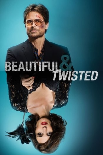 Beautiful & Twisted